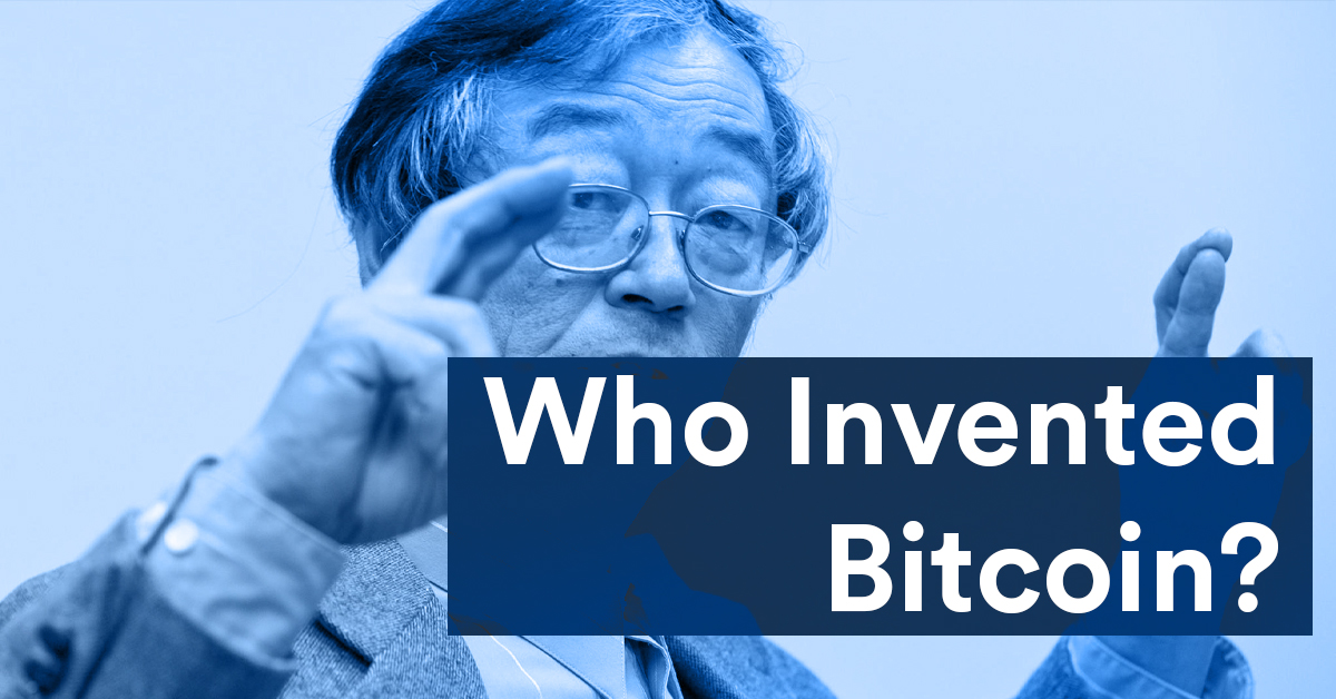 Who Invented Bitcoin?