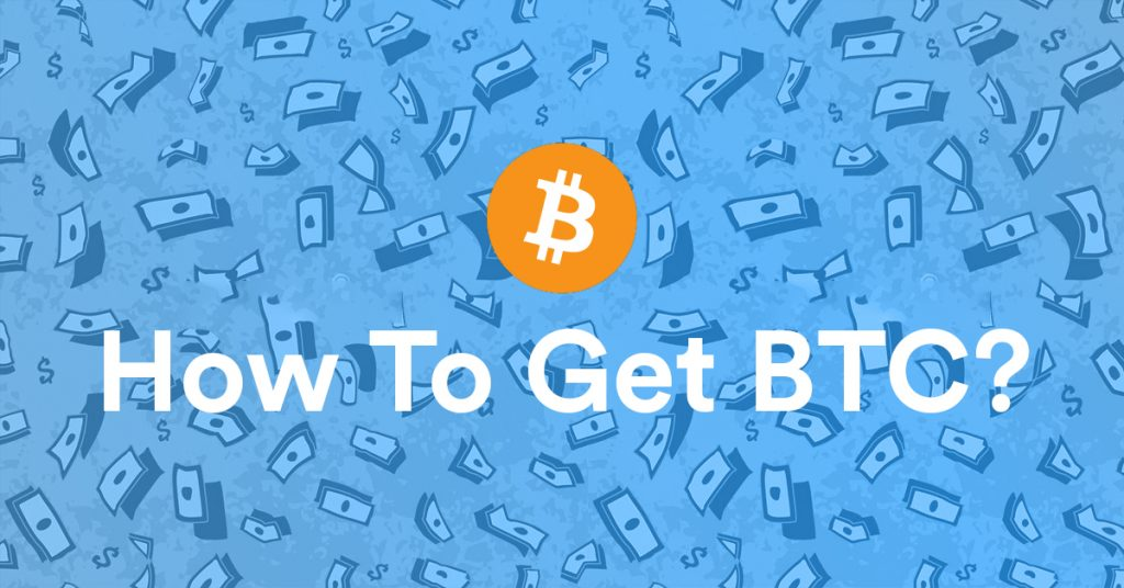 How To Get Bitcoin?